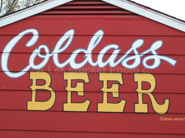 Item #138 Coldass Beer on wall at Fred's on Currie Street.
