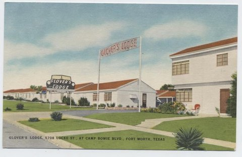 Glovers Lodge, 5708 Locke St. at Camp Bowie Blvd. On U.S. 80, 180 and 377. Refrigerated air. Telephone and TV in every room, with safe air heaters.