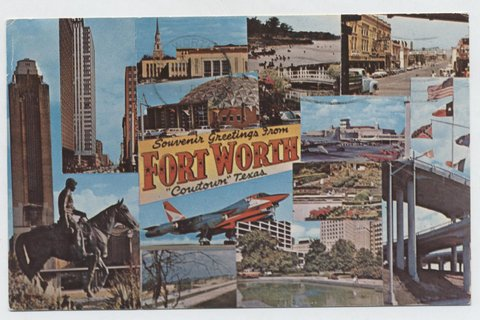 Shown on this card: Will Rogers Tower, West 7th St. Texas Christian University, Lake Arlington, Cowt6own Village, Casa Manana, Amon Carter Airport, Six Flags, B-58 Bomber, Botanical Gardens, Burnet Plaza, Ft Worth Dallas Turnpike, The great mixmaster.