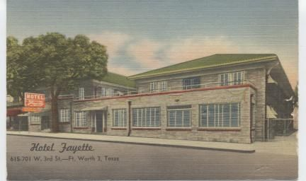 Hotel Fayette 615 -701 W. 3Rd St. Fort Worth Cooled by Refrigeration. Television and Radio Lounge.