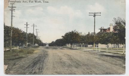 """Pennsylvania Ave. Fort Worth , Texas"