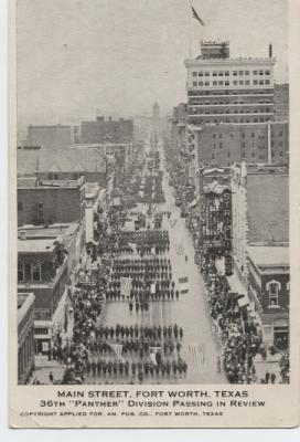 "36Th. ""Panther"" Division Passing in review. Main Street, Fort Worth, Texas"