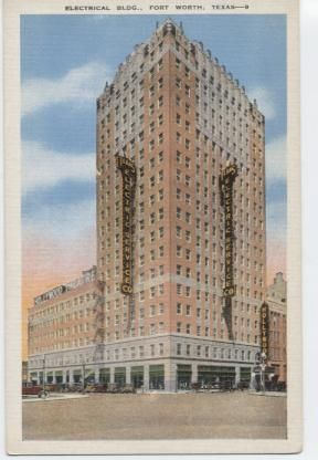 Electrial Bld. Eighteen Stories, home headquarters of the Texas Electric Service Co.