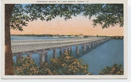 Nine Mile Bridge at Lake Worth. This Bridge , more than one fourth of a mile in length, is a link in a new boulevard leading from Fort Worth to the Northwest.