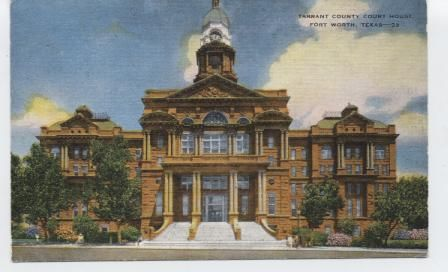 Tarrant County Courthouse.