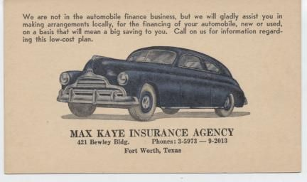 Max Kaye Insurance Agency. 421 Bewley Bld. Phones: 3-5973---9-2013