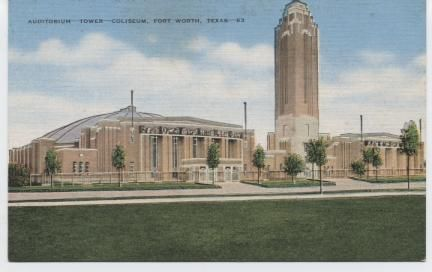 Auditorium -Tower- Coliseum, Fort Worth