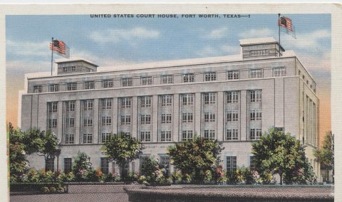 United States Court House ,Fort Worth